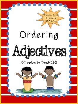 ELA Ordering Adjectives *5 Days* Teach, Apply, & Assess