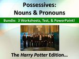 ELA POSSESSIVE NOUNS & PRONOUNS Harry Potter Edition Worksheets x3, Test, PPT