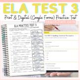 ELA PRACTICE TEST 3 PRINT & DIGITAL