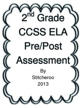 2nd Grade CCSS ELA PRE-POST ASSESSMENT