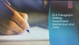 ELA Paragraph Writing Assessment and Rubric - September and June
