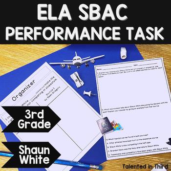ELA Performance Task - Third Grade - Opinion Writing (Shaun White)