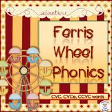 ELA- Phonics- Ferris Wheel Phonics (CVC, CVCe, & CCVC)
