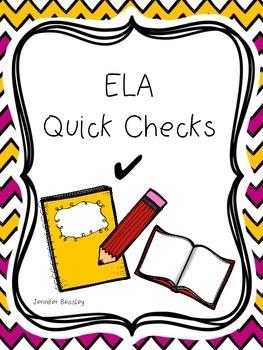 ELA Quick Checks--FREEBIE