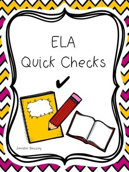 ELA Quick Checks--FREEBIE