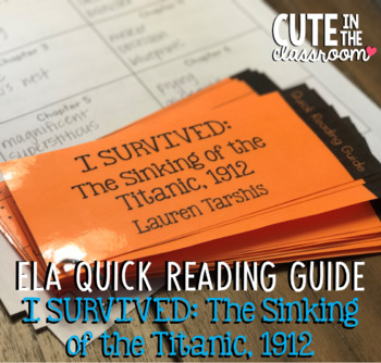ELA Quick Reading Guide: I Survived the Sinking of the Titanic