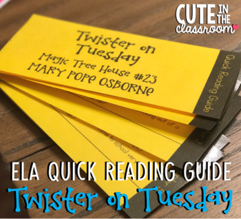 ELA Quick Reading Guide: Twister on Tuesday (Magic Tree House #23)