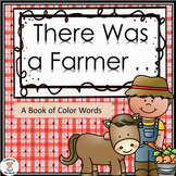 Color words - There was a Farmer