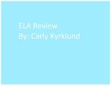 ELA Review