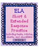ELA  Short &  Extended Response Practice:  Texts, rubrics, charts, checklists!