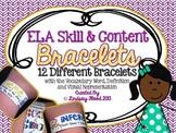 ELA Skill & Content Bracelets {12 Bracelets}