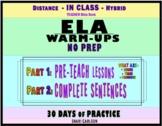 ELA Skills Warm Ups: COMPLETE SENTENCES on Google Slides -