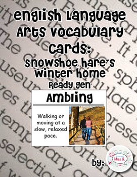 ELA: Snowshoe Hare's Winter Home Vocabulary Cards, 2nd Grade ReadyGen (Large)
