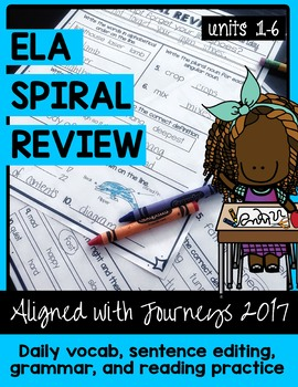 ELA Daily Practice - 30 Weeks - Units 1-6   Aligned with Journeys 2017
