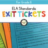 ELA Standards Exit Tickets Grade 6