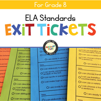 ELA Standards Exit Tickets 8