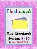ELA Standards for Grades 9-10 (Standards 1, 2, 3, 4, 5, 6,