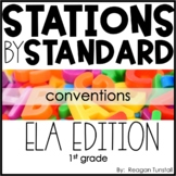 ELA Stations by Standard Conventions First Grade