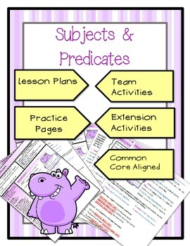 Subjects and Predicates Activities and Lesson Plans