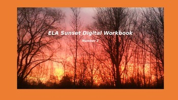 ELA Sunset PowerPoint Workbook Number Two