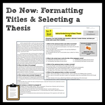 ELA Do Now: Italics/Underlining v. Quotes and Selecting a Thesis