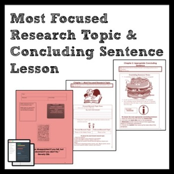 ELA Writing & Research: Most Focused Research Topic & Conc