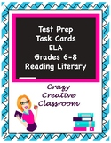 ELA Test Prep Task Cards Grades 6-8