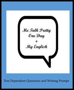 ELA Test Prep (Author's POV) Me Talk Pretty One Day + My English