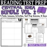 ELA Test Prep Central Idea BUNDLE Vol. 2:  5 Lessons/Quizzes/Activities