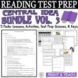 ELA Test Prep Central Idea BUNDLE Vol. 3:  5 Lessons/Quizzes/Activities