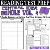 ELA Test Prep Central Idea BUNDLE Vol. 4:  4 Lessons/Quizzes/Activities