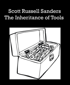 "ELA Test Prep (Central Idea) Scott Russell Sanders ""The Inheritance of Tools"""