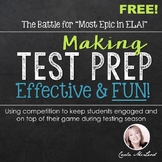ELA Test Prep: Making it Effective & Fun--a FREEBIE!
