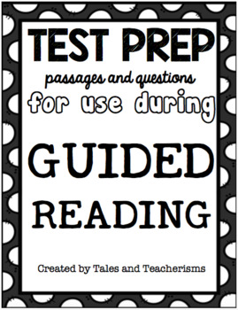 ELA Test Prep Passages and Questions for Use During Small Group Instruction
