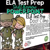 ELA Test Prep PowerPoint Review