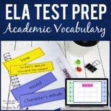 ELA Test Prep with Academic Vocabulary