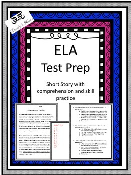 ELA Test Prep: Short Story with Questions