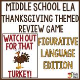 ELA Thanksgiving Game ~ Figurative Language Edition