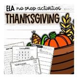 ELA Thanksgiving NO PREP activities