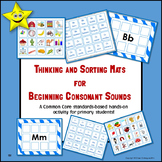 Beginning Consonant Sounds Thinking and Sorting Mats