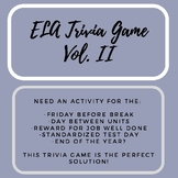 ELA Trivia Game Vol. II