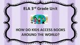 ELA Unit Grade 3 HOW DO CHILDREN ACCESS BOOKS?