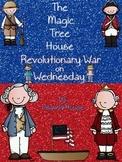 ELA Unit for The Magic Tree House Revolutionary War on Wednesday
