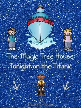 ELA Unit for The Magic Tree House Tonight on the Titanic, Book 17