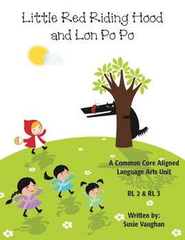 Common Core Unit Little Red Riding Hood vs Lon Po Po
