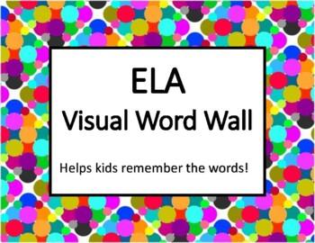 ELA Visual Word Wall