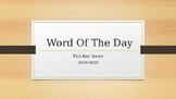 ELA Vocab/Key-terms Word of the Day PowerPoint