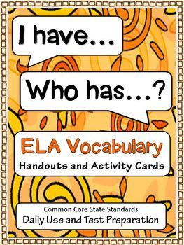 ELA Vocabulary: I Have... Who Has?