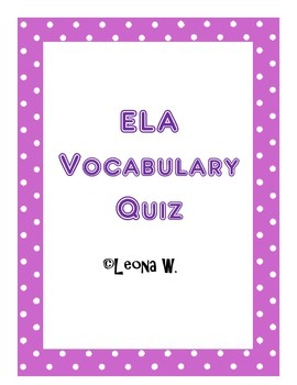 ELA Vocabulary Quiz