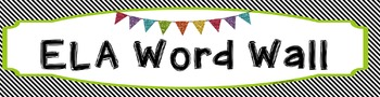 ELA Word Wall Vocabulary Banner - Black & White